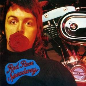 Paul McCartney and Wings - Red Rose Speedway