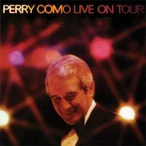 Perry Como - Live on Tour