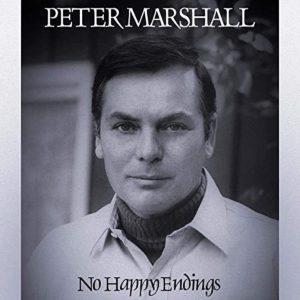 Peter Marshall No Happy Endings