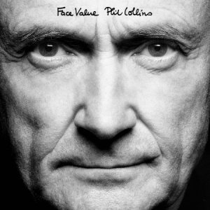 Phil Collins - Face Value 2015