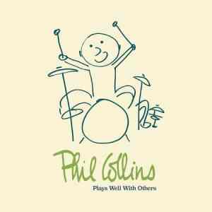 """In the Air Tonite: Phil Collins' New Box Set """"Plays Well with Others"""" Features McCartney, Clapton, Plant, Bennett"""