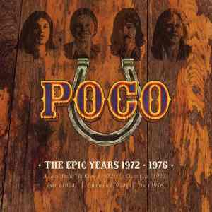 Poco Epic Years 1972 1976