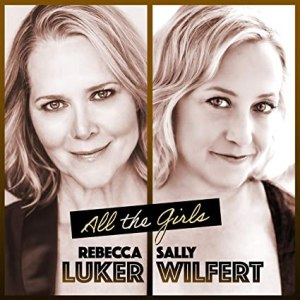 Rebecca Luker and Sally Wilfert All the Girls