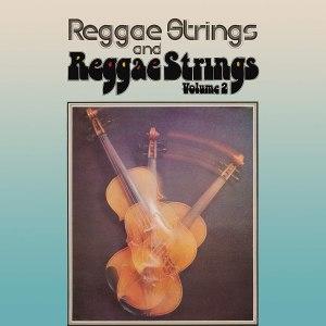 Reggae Strings 1 and 2