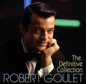 Robert Goulet Definitive