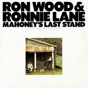Ron Wood and Ronnie Lane Mahoneys Last Stand