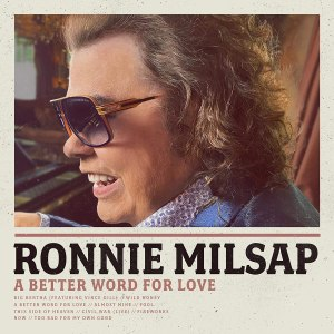 Ronnie Milsap A Better Word for Love