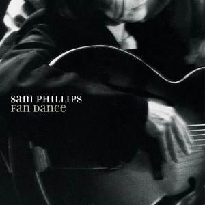 Sam Phillips Fan Dance