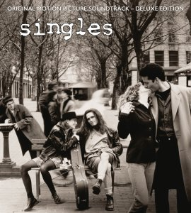 "Review: ""Singles: Original Motion Picture Soundtrack – Deluxe Edition"""