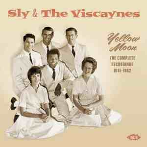 Sly and the Viscaynes Yellow Moon