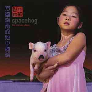 Spacehog ChineseAlbum RGM