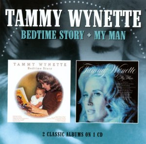 Tammy Wynette Bedtime Story and My Man