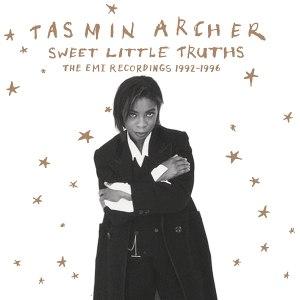 Tasmin Archer Sweet Little Truths