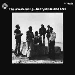 The Awakening Hear Sense and Feel