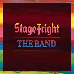 The Band Stage Fright 50 Cover