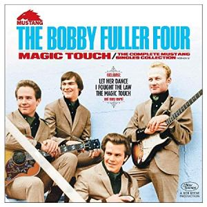 The Bobby Fuller Four Magic Touch