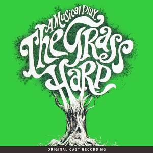 """Dropsy Cure Weather: Kritzerland Reissues """"The Grass Harp"""" with Barbara Cook, Karen Morrow"""