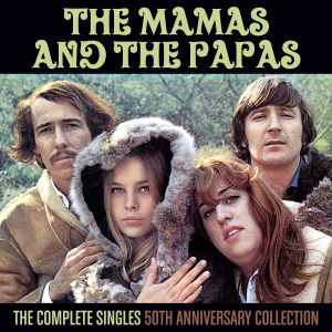 The Mamas and the Papas - Complete Singles