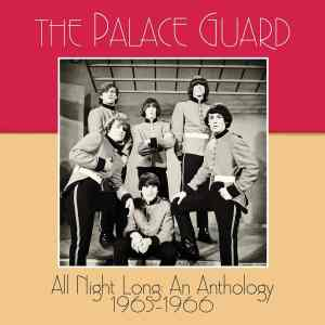 The Palace Guard All Night Long