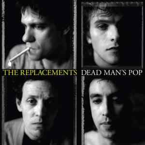 The Replacements Dead Mans Pop Cover