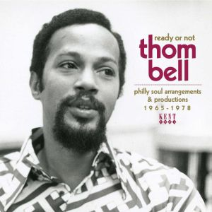 Thom Bell Ready or Not