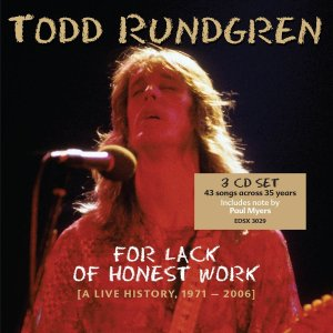 Todd Rundgren For Lack of Honest Work