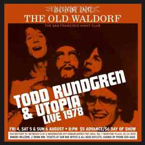 Couldn't I Just Tell You: Todd Rundgren and Utopia Concert From 1978 Arrives On CD