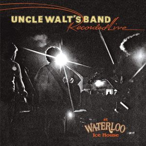 Uncle Walts Band Live at Waterloo Ice House