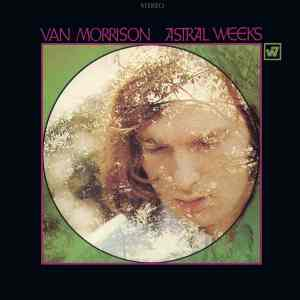 Van Morrison - Astral Weeks Remaster