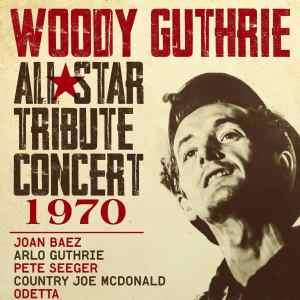 WoodyGuthrie AllStarTributeConcert1970 DVD e1557420772821