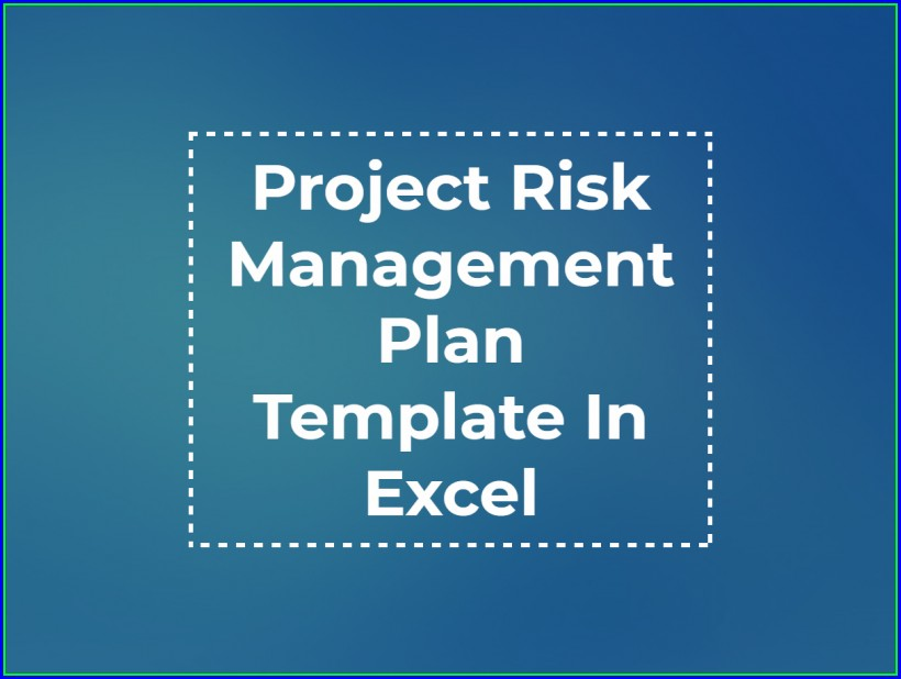 Project Risk Management Template Excel