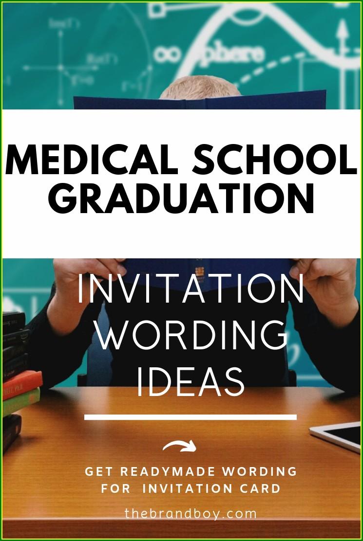 Medical School Graduation Invitation Wording