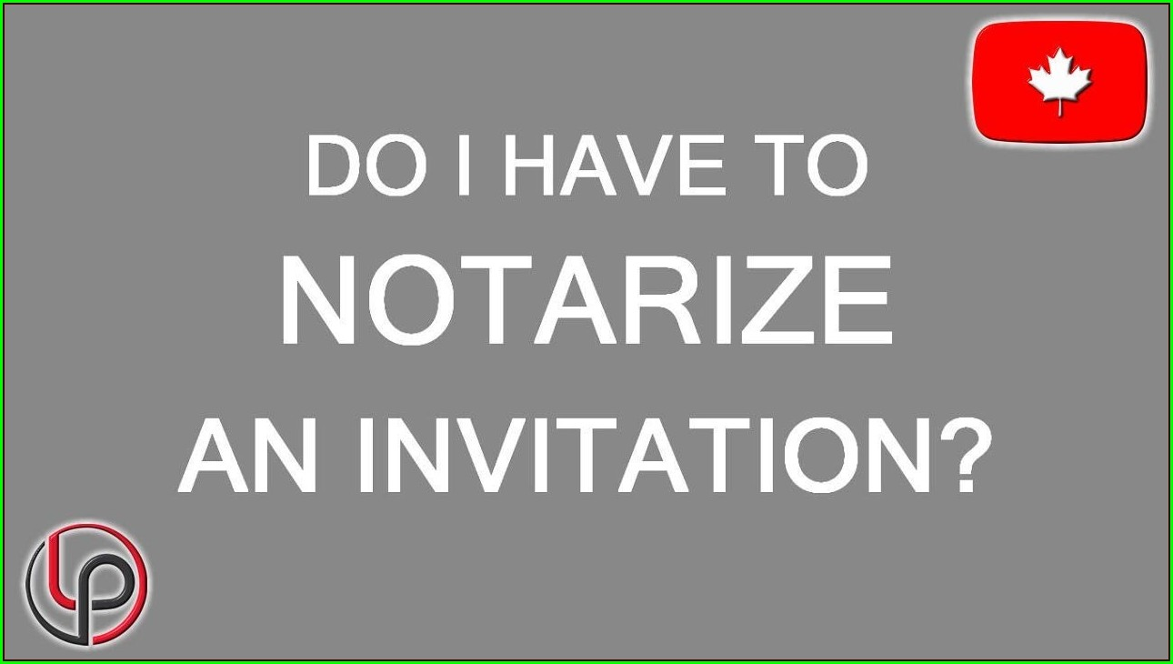 Notarized Invitation Letter Canada