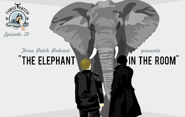 Three Patch Podcast - Episode 20 - The Elephant in the Room - Art by Fox Estacado