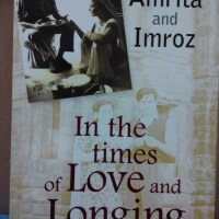 In the times of Love and Longing - Amrita and Imroz