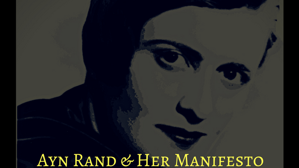 Yard of the Bards - Ayn Rand & Her Manifesto