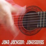 Jake Jackson, Jakesongs album cover