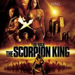 Scorpian King, The Mummy, movie poster