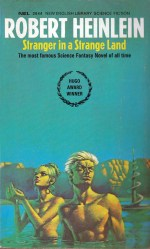 Stranger in a Strange land, Heinlein, These Fantastic Worlds