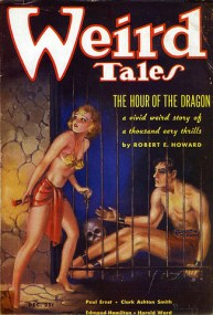 Weird tales, Hour of the Dragon, Robert E Howard, These Fantastic Worlds