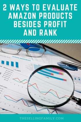 2 façons d'évaluer les produits Amazon en plus du profit et du classement