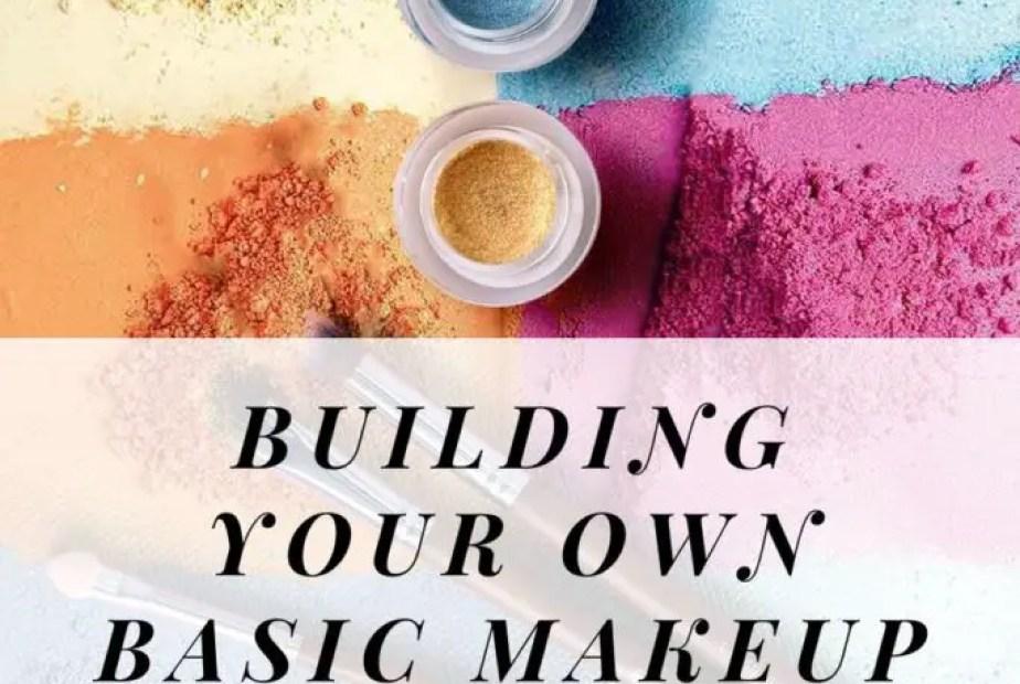 Building your own basic makeup kit