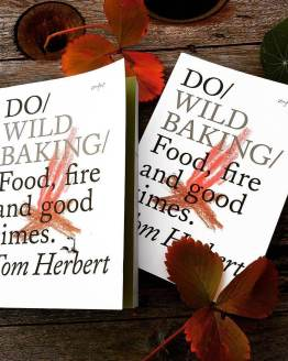 Do Wild Baking Book by Tom Herbert