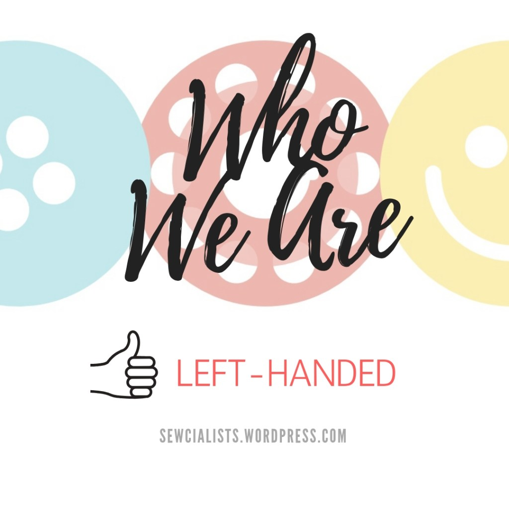 Who We Are — Left-handed sewists graphic