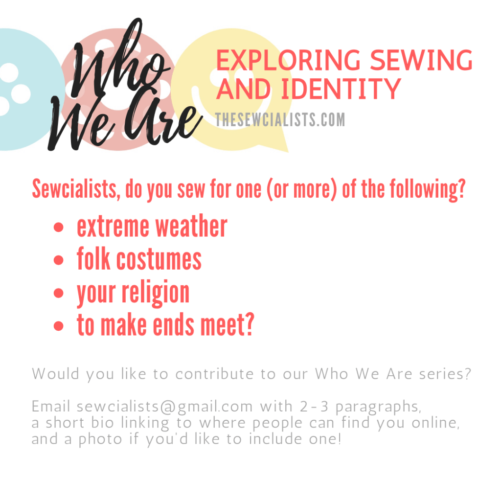 "Colourful graphic titled, ""Exploring Sewing and Identity"" which lists the four categories of posts being sought: extreme weather, folk costumes, your religion, and to make ends meet. Contact info is at the bottom; this contact info is repeated at the end of the post itself."