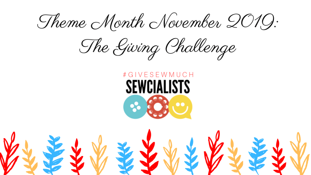 November 2019 theme month banner: The Giving Challenge / #givesewmuch