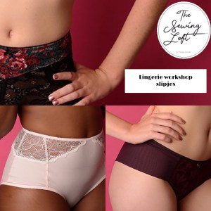 Lingerie workshop: slipjes – zat 5 sept 9-13u