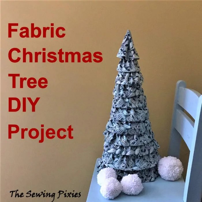 Diy Cone Christmas Trees.Fabric Cone Christmas Tree Diy Project The Sewing Pixies