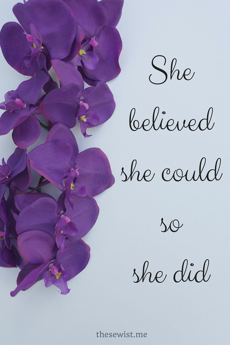 She believed she could so she did quote | thesewist.me