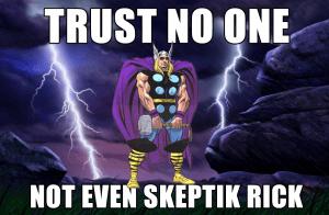 trust no one skeptik rick lightning 1 copy